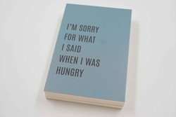 Kort 10x15 cm Im sorry for what I said when I was hungry - Papirkort
